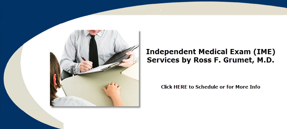 Independent Medical Exam (IME) Services by Ross F. Grumet, M.D. of Atlanta Psychiatric Specialists